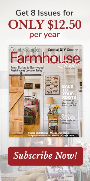Subscribe to Farmhouse Style magazine